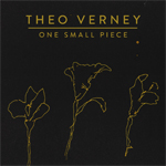 Theo Verney One Small Piece
